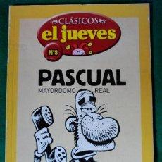 Cómics: CLASICOS EL JUEVES Nº 8 - PASCUAL MAYORDOMO REAL. Lote 73034091