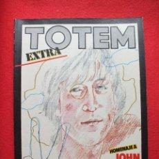 Cómics: TOTEM EXTRA Nº 15 ESPECIAL HOMENAJE JOHN LENNON BEATLES NUEVA FRONTERA. Lote 108347451