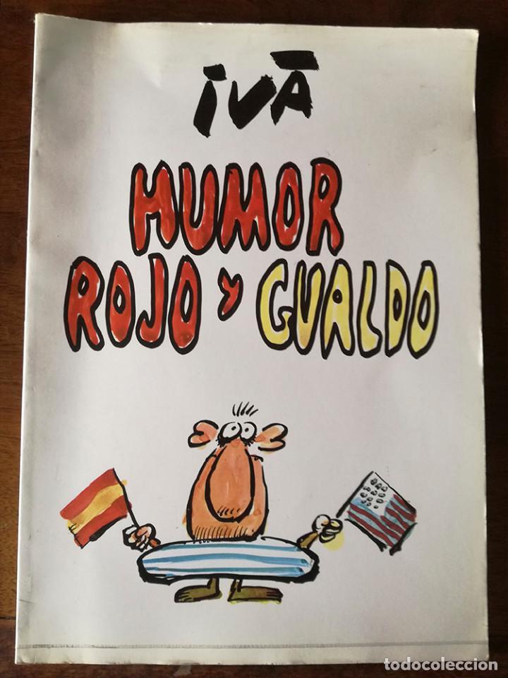 HUMOR ROJO Y GUALDO IVÁ-EL PAPUS 1981-NUEVO (Tebeos y Comics - Comics Extras)