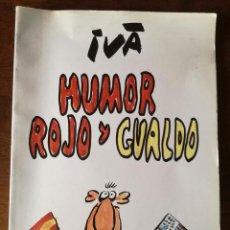 Cómics: HUMOR ROJO Y GUALDO IVÁ-EL PAPUS 1981-NUEVO. Lote 204817503