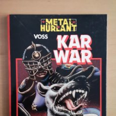 Cómics: COMIC METAL HURLANT SERIE NEGRA - KAR WAR -. Lote 142705090