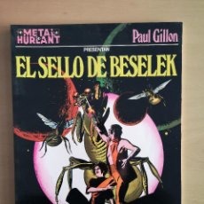 Cómics: METAL HURLANT COLECCION METAL - EL SELLO DE BESELEK -. Lote 142718514