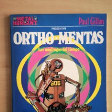 Cómics: METAL HURLANT COLECCION METAL - ORTHO MENTAS -. Lote 142718822