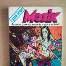 Cómics: COMIC Y ROCK - MOSIK - ESPECIAL STAR BOOK -. Lote 144450426