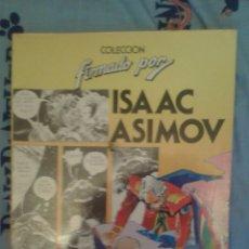 Fumetti: COLECCION: FIRMADO POR: ISAAC ASIMOV: FERNANDO FERNANDEZ. Lote 169132469