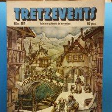 Cómics: TRETZEVENTS Nº.407. PRIMERA QUINZENA DE NOVEMBRE. PUBLICACIÓ DEL SEMINARI DE SOLSONA. SIRVEANSAE. Lote 175650487