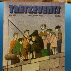 Cómics: TRETZEVENTS Nº.418.PRIMERA QUINZENA D'ABRIL. PUBLICACIÓ DEL SEMINARI DE SOLSONA. SIRVEANSAE. Lote 175651717