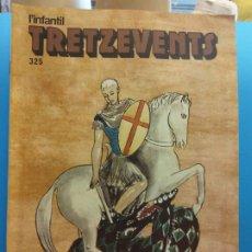 Comics : TRETZEVENTS Nº.325. L'INFANTIL. SIRVEANSAE. Lote 175677054