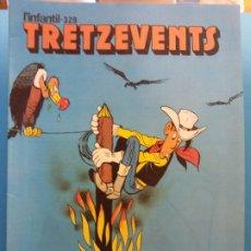 Comics : TRETZEVENTS Nº.329. L'INFANTIL. SIRVEANSAE. Lote 175677130
