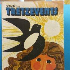 Comics : TRETZEVENTS Nº.334. L'INFANTIL. SIRVEANSAE. Lote 175677374