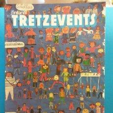 Comics : TRETZEVENTS Nº.336. L'INFANTIL. SIRVEANSAE. Lote 175677453
