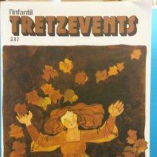 Comics : TRETZEVENTS Nº.337. L'INFANTIL. SIRVEANSAE. Lote 175677492
