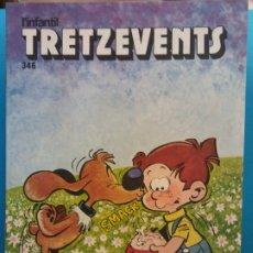 Comics : TRETZEVENTS Nº.346. L'INFANTIL. SIRVEANSAE. Lote 175677964