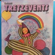 Comics : TRETZEVENTS Nº.347. L'INFANTIL. SIRVEANSAE. Lote 175677985