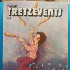 Comics : TRETZEVENTS Nº.354. L'INFANTIL. SIRVEANSAE. Lote 175678123
