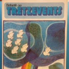 Cómics: TRETZEVENTS Nº.361. L'INFANTIL. SIRVEANSAE. Lote 175678217