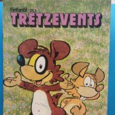 Cómics: TRETZEVENTS Nº.363. L'INFANTIL. SIRVEANSAE. Lote 175678262