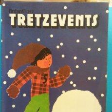Cómics: TRETZEVENTS Nº.367. L'INFANTIL. SIRVEANSAE. Lote 175678355