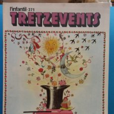 Cómics: TRETZEVENTS Nº.371. L'INFANTIL. SIRVEANSAE. Lote 175678480