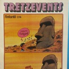 Cómics: TRETZEVENTS Nº.374. L'INFANTIL. SIRVEANSAE. Lote 175678559