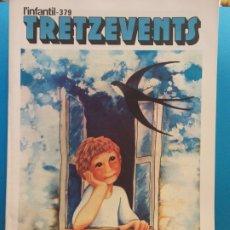 Cómics: TRETZEVENTS Nº.379. L'INFANTIL. SIRVEANSAE. Lote 175678657