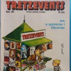 Cómics: TRETZEVENTS Nº.383. PRIMERA QUINZENA D'OCTUBRE. SIRVEANSAE. Lote 175678832