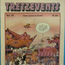 Cómics: TRETZEVENTS Nº.387. PRIMERA QUINZENA DE DESEMBRE. SIRVEANSAE. Lote 175679245