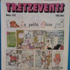 Cómics: TRETZEVENTS Nº.512. SIRVEANSAE. Lote 175681895