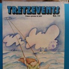 Comics: TRETZEVENTS Nº.472. PRIMERA QUINZENA DE JULIOL. SIRVEANSAE. Lote 175684212
