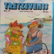 Cómics: TRETZEVENTS Nº.471. SEGONA QUINZENA DE JUNY. SIRVEANSAE. Lote 175684255