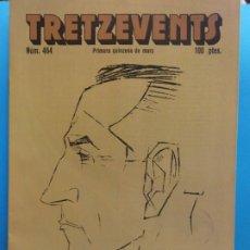 Comics: TRETZEVENTS Nº.464. PRIMERA QUINZENA DE MARÇ. SIRVEANSAE. Lote 175685538