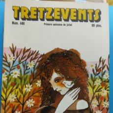 Comics: TRETZEVENTS Nº.448. PRIMERA QUINZENA DE JULIOL. SIRVEANSAE. Lote 175686947