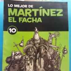Fumetti: LO MEJOR DE MARTÍNEZ EL FACHA 10. EDITORIAL SOL 90. Lote 176248645