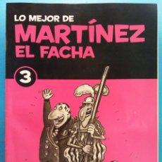 Fumetti: LO MEJOR DE MARTÍNEZ EL FACHA 3. EDITORIAL SOL 90. Lote 176248994