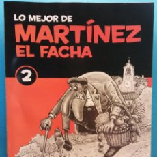 Fumetti: LO MEJOR DE MARTÍNEZ EL FACHA 2. EDITORIAL SOL 90. Lote 176249073