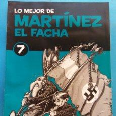 Fumetti: LO MEJOR DE MARTÍNEZ EL FACHA 7. EDITORIAL SOL 90 . Lote 178113555
