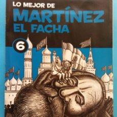 Fumetti: LO MEJOR DE MARTÍNEZ EL FACHA 6. EDITORIAL SOL 90 . Lote 178113713