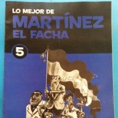 Fumetti: LO MEJOR DE MARTÍNEZ EL FACHA 5. EDITORIAL SOL 90 . Lote 178113847