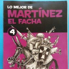 Fumetti: LO MEJOR DE MARTÍNEZ EL FACHA 4. EDITORIAL SOL 90 . Lote 178114019