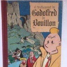 Cómics: EL TESTAMENT DE GODOFRED DE BOUILLON DE Y. CHALAND. Lote 184827456