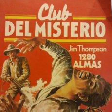 Cómics: CLUB DEL MISTERIO Nº 11. JIM THOMPSON, 1280 ALMAS. EDITORIAL BRUGUERA. Lote 185769707