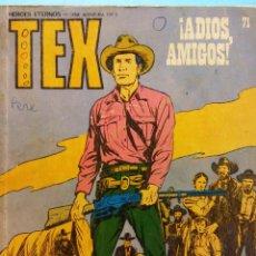 Cómics: TEX Nº 71. ADIOS AMIGOS. BURU LAN S.A DE EDICIONES. Lote 185769963