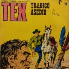 Cómics: TEX Nº 70. TRÁGICO ASEDIO. BURU LAN S.A DE EDICIONES. Lote 185770000