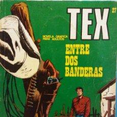 Cómics: TEX Nº27. ENTRE DOS BANDERAS. BURU LAN S.A DE EDICIONES. Lote 185770051