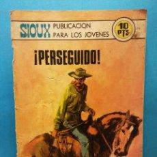 Cómics: PERSEGUIDO. SIOUX. EDICIONES TORAY. Lote 192112693