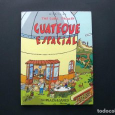 Comics : MARISCAL - GUATEQUE ESPACIAL - THE COBI TROUPE - PLAZA & JANÉS - 1991. Lote 193116230