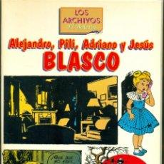 Cómics: LOS ARCHIVOS DEL BOLETIN ALEJANDRO, PILI, ADRIANO Y JESUS BLASCO. Lote 194317440