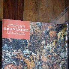 Cómics: ANTONIO HERNÁNDEZ PALACIOS -DE IMAGEN Y GRÁFICA- AYUNTAMIENTO DE LA PALMA DEL CONDADO.ABRIL,1996. Lote 197991100