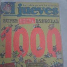 Cómics: EL JUEVES, SUPER EXTRA ESPECIAL. N. 1000 , VER FOTOS. Lote 199902576