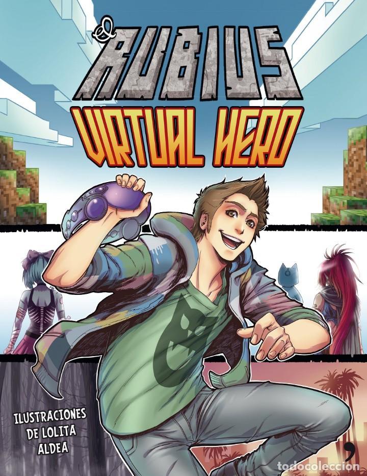 Cómics: 2 LIBROS COMIC-ELRUBIUS VIRTUAL HERO I y LA TORRE IMPOSIBLE VIRTUAL HERO II - Foto 2 - 201704677